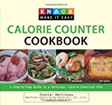 Knack Calorie Counter Cookbook: A Step-by-Step Guide to a Delicious, Calorie Conscious Diet (Knack: [Paperback]