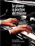 echange, troc Bernard Job, John Patrick Millow - Le piano à portée de mains