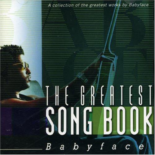 Babyface - Greatest Song Book - Zortam Music