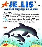 echange, troc Collectif - Je lis avec les animaux de la mer