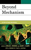 img - for Beyond Mechanism: Putting Life Back Into Biology book / textbook / text book