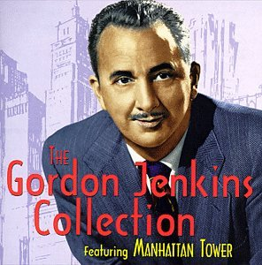 The Gordon Jenkins Collection Featuring Manhattan Tower