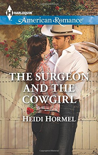 the-surgeon-and-the-cowgirl-angel-crossing-arizona-by-heidi-hormel-2015-06-02