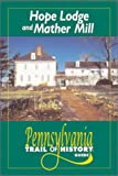 img - for Hope Lodge and Mather Mill: Pennsylvania Trail of History Guide book / textbook / text book