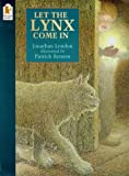 Let the Lynx Come in (0744560411) by London, Jonathan