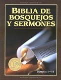 Biblia de Bosquejos y Sermones Antiquo Testamento: Genesis 1-11 (0825407257) by Anonimo