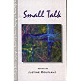 Small Talk (Language In Social Life)by Justine Coupland