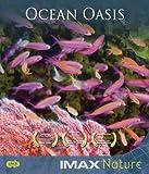 echange, troc iMax Nature - Ocean Oasis [Blu-ray]