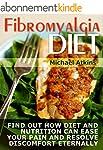 Fibromyalgia Diet: Find Out How Diet...