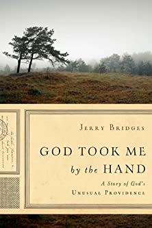 God Took Me by the Hand, A Story of God's Unusual Providence