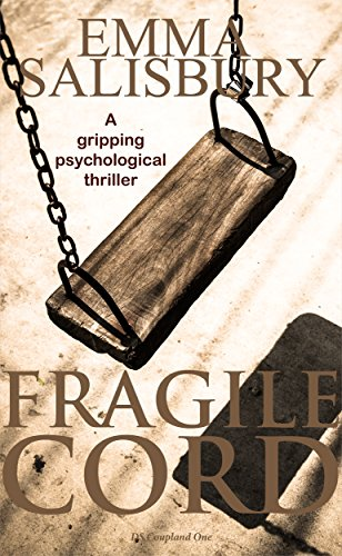 Fragile Cord: A gripping psychological thriller (DS Coupland Book 1) (Cord Book compare prices)