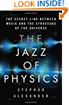 The Jazz of Physics: The Secret Link...