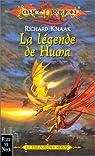 Lancedragon - Trilogie des héros, tome 1 : La légende de Huma