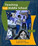 img - for Teaching in the Middle School (2nd Edition) book / textbook / text book