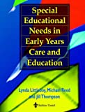 Special Education Needs Early Years Care and Education (070202385X) by Littleboy, Lynda