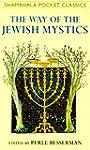 THE WAY OF THE JEWISH MYSTICS