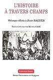 echange, troc Collectif, Michel Cadé - L'histoire à travers champs : Mélanges offerts à Jean Sagnes