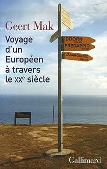 Voyage d'un Européen à travers le XXe siècle par Mak