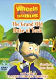 Wheels On The Bus: The Grand Old Duke Of York [DVD]