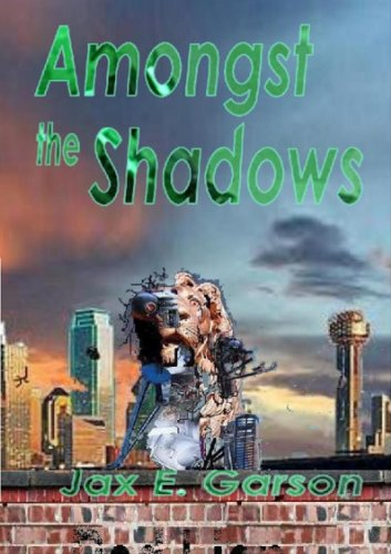 Amongst the Shadows (Robin Luddites Trilogy Book 1)