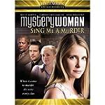 Mystery Woman: Sing Me a Murde