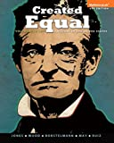 Created Equal: A History of the United States, Vol 1, Black & White (4th Edition)