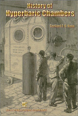History of Hyperbaric Chambers