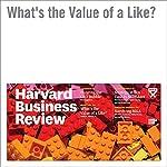 What's the Value of a Like? | Leslie K. John,Daniel Mochon,Oliver Emrich,Janet Schwartz