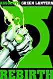 Ethan Van Sciver Absolute Green Lantern Rebirth HC