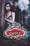 Bella Forrest A Shade of Vampire 11: A Chase of Prey: Volume 11