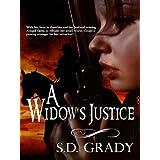 A Widow's Justice ~ S.D. Grady