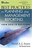 img - for Best Practices in Planning and Management Reporting: From Data to Decisions by David A. J. Axson (January 1, 2003) Hardcover book / textbook / text book