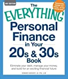 img - for The Everything Personal Finance in Your 20s and 30s Book: Eliminate your debt, manage your money, and build for an exciting financial future (Everything Series) 3rd (third) Edition by Davidoff, Howard [2012] book / textbook / text book