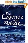 Die Legende von Askar (Die Chroniken...