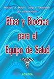 img - for Etica y Bioetica Para El Equipo de Salud (Spanish Edition) by Horacio Dolcini (2005-03-04) book / textbook / text book