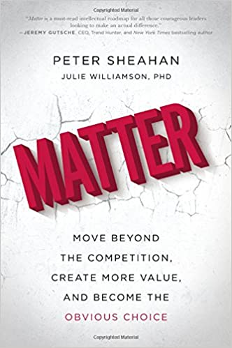atter: Move Beyond the Competition, Create More Value, and Become the Obvious Choice