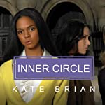 Inner Circle (       UNABRIDGED) by Kate Brian Narrated by Cassandra Campbell