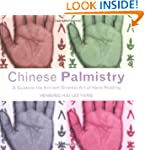 Chinese Palmistry: A Guide to the Anc...