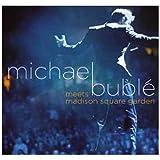 echange, troc Michael Buble - Michael Buble Meets Madison Square Garden