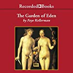 The Garden of Eden and Other Criminal Delights | Faye Kellerman