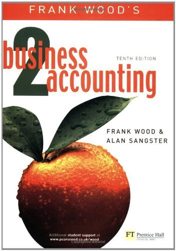 Frank Wood's Business Accounting 2 (v. 2), 10th Edition