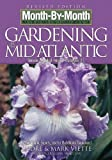 img - for By Andre Viette Month-By-Month Gardening in the Mid-Atlantic (Revised) book / textbook / text book
