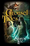 Carousel Tides (1439133956) by Lee, Sharon