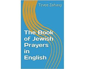 The Book of Jewish Prayers in English
