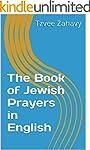 The Book of Jewish Prayers in English...