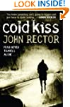 Cold Kiss: A Boys' Own Adventures in...