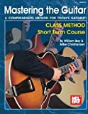 img - for Mel Bay Mastering the Guitar Class Method Short Term Course book / textbook / text book