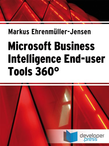 Microsoft Business Intelligence End-User Tools 360°