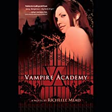 Vampire Academy: Vampire Academy, Book 1 Audiobook by Richelle Mead Narrated by Stephanie Wolf