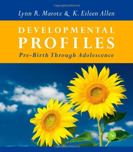 Developmental Profiles: Pre-Birth Through Adolescence